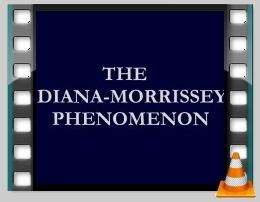 The Diana Morrissey Phenomenon